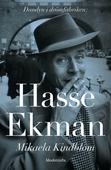 Hasse Ekman: Dandyn i drömfabriken