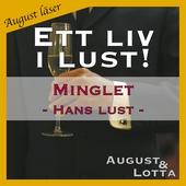 Minglet ~  Hans lust ~  August läser