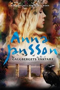 Galgbergets väktare (e-bok) av Anna Jansson
