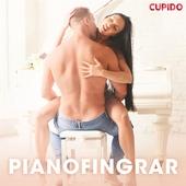 Pianofingrar - erotiska noveller