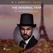 B. J. Harrison Reads The Infernal Trap