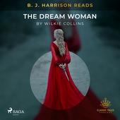 B. J. Harrison Reads The Dream Woman