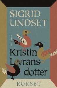 Kristin Lavransdotter : 3. Korset (e-bok) av Si