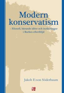 Modern konservatism (e-bok) av Jakob E:son Söde