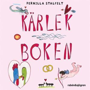 Kärlekboken (ljudbok) av Pernilla Stalfelt