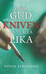 Inför Gud och kniven är vi alla lika (e-bok) av