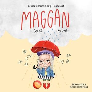 Maggan året runt (ljudbok) av Ellen Strömberg