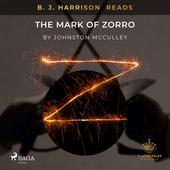 B. J. Harrison Reads The Mark of Zorro