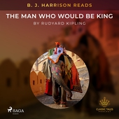 B. J. Harrison Reads The Man Who Would Be King