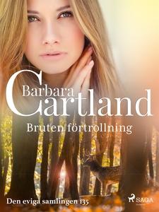 Bruten förtrollning (e-bok) av Barbara Cartland