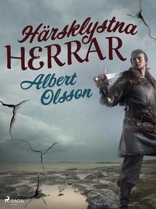 Härsklystna herrar (e-bok) av Albert Olsson
