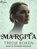 Margita. Tredje boken