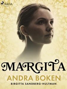 Margita. Andra boken (e-bok) av Birgitta Sandbe
