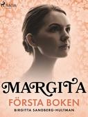 Margita. Första boken