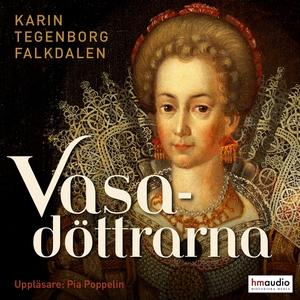 Vasadöttrarna (ljudbok) av Karin Tegenborg Falk