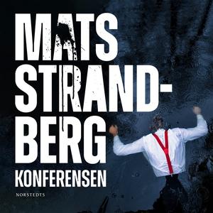 Konferensen (ljudbok) av Mats Strandberg