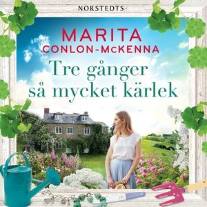 Tre gånger så mycket kärlek (ljudbok) av Marita