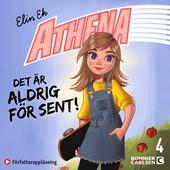 Athena: Det är aldrig för sent!