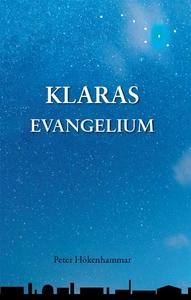 Klaras evangelium (e-bok) av Peter Hökenhammar