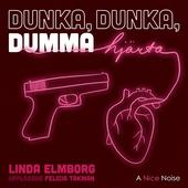 Dunka, dunka dumma hjärta