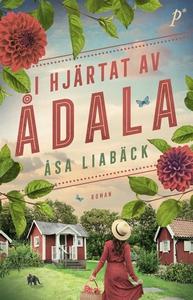 I hjärtat av Ådala (e-bok) av Åsa Liabäck