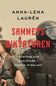 Sammetsdiktaturen (e-bok) av Anna-Lena Laurén
