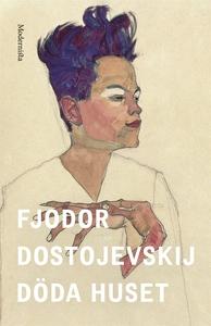 Döda huset (e-bok) av Fjodor Dostojevskij
