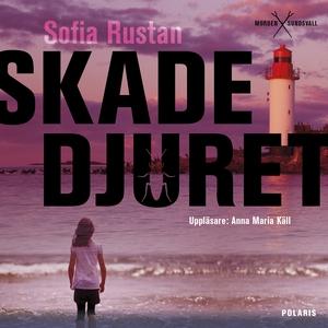 Skadedjuret (ljudbok) av Sofia Rustan