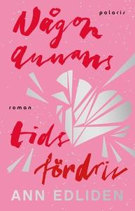 Någon annans tidsfördriv (e-bok) av Ann Edliden