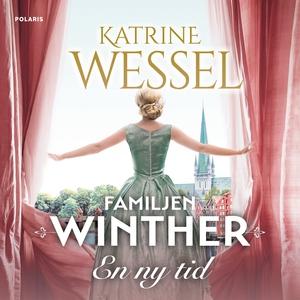 En ny tid (ljudbok) av Katrine Wessel