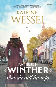 Om du vill ha mig (e-bok) av Katrine Wessel