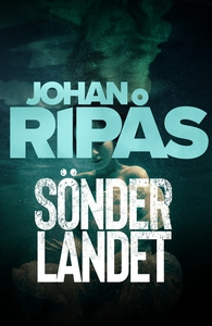 Sönderlandet (e-bok) av Johan Ripås