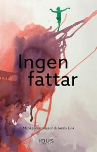Ingen fattar (e-bok) av Marika Rasmusson, Jenny
