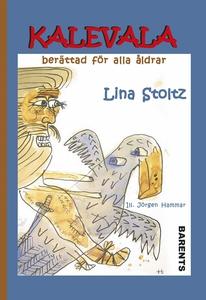 Kalevala berättad för alla åldrar (e-bok) av Li