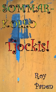 SOMMARKOLLO Tjockis! (e-bok) av Roy Panen
