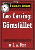 5-minuters deckare. Leo Carring: Gömstället. Återutgivning av text från 1932