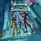 Handbok för superhjältar 6 – Utan hopp