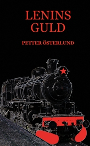 Lenins guld (ljudbok) av Petter Österlund