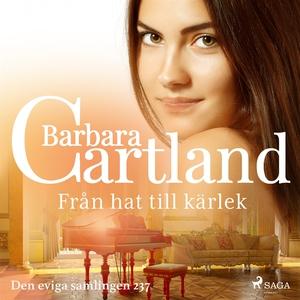 Från hat till kärlek (ljudbok) av Barbara Cartl