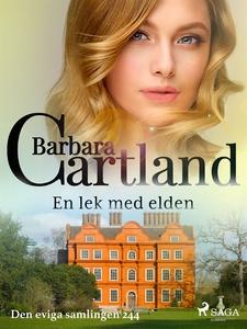 En lek med elden (e-bok) av Barbara Cartland