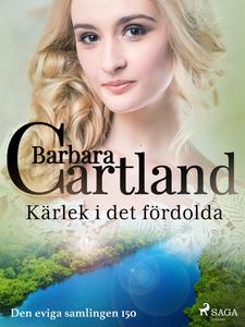 Kärlek i det fördolda (e-bok) av Barbara Cartla