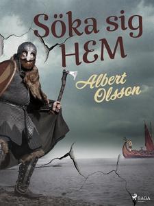 Söka sig hem (e-bok) av Albert Olsson