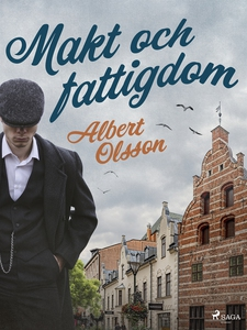 Makt och fattigdom (e-bok) av Albert Olsson