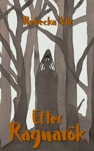 Efter Ragnarök (e-bok) av Rebecka Vik