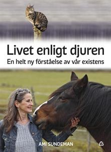 Livet enligt djuren (e-bok) av Ami Sundeman