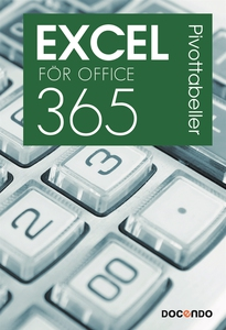 Excel för Office 365 Pivottabeller (e-bok) av E