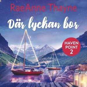Där lyckan bor (ljudbok) av RaeAnne Thayne