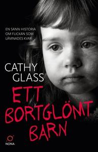 Ett bortglömt barn (e-bok) av Cathy Glass