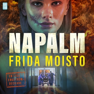 Napalm (ljudbok) av Frida Moisto