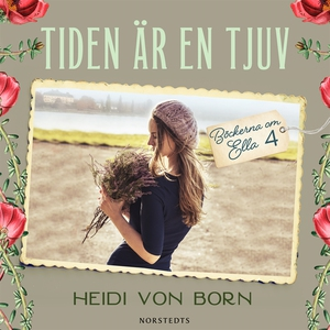 Tiden är en tjuv (ljudbok) av Heidi von Born